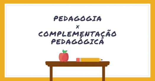 [Pedagogia é a mesma coisa que complementação pedagógica?]