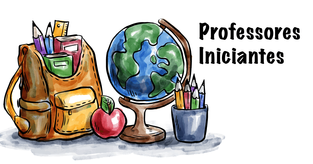 5 dicas para professores iniciantes