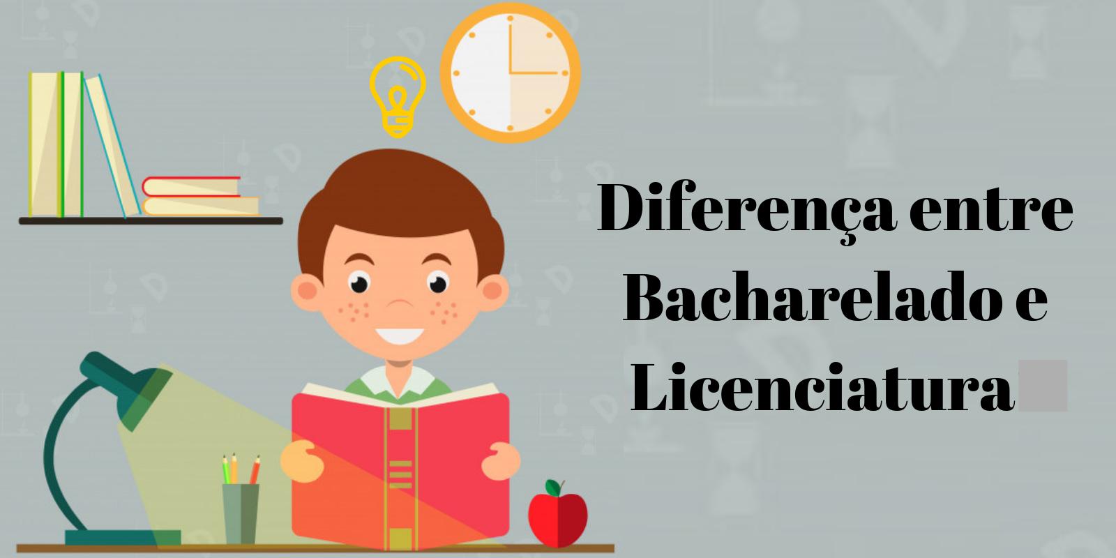 Diferença entre Bacharelado e Licenciatura
